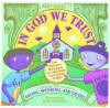 In God We Trust: A Christian Kid's Guide to Saving, Spending, and Giving - Larry Burkett