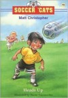 Heads Up (Soccer 'Cats Series #6) - Matt Christopher, Daniel Vasconcellos
