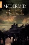 Echo Einer Winternacht - Val McDermid, Doris Styron