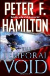 The Temporal Void (Void Trilogy) - Peter F. Hamilton