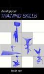 Developing Your Training Skills - Leslie Rae
