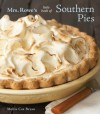 Mrs. Rowe's Little Book of Southern Pies - Mollie Cox Bryan, Mrs. Rowes Family Restaurant