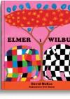 Elmer i Wilbur - David McKee