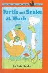 Turtle and Snake at Work - Kate Spohn