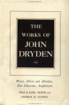 The Works of John Dryden, Volume XV: Plays: Albion and Albanius, Don Sebastian, Amphitryon - John Dryden