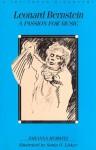 Leonard Bernstein: A Passion for Music - Johanna Hurwitz, Sonia O. Lisker