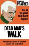 Dead Man's Walk - Richard S. Prather