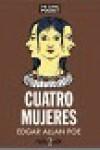 Cuatro mujeres - Edgar Allan Poe