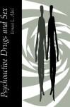 Psychoactive Drugs and Sex - Ernest L. Abel, Simone Abel