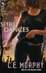 Spirit Dances (The Walker Papers) - C. E. Murphy