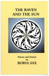 The Raven and the Sun: Poems and Stories - Boria Sax