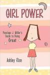 Girl Power - Ashley Rice
