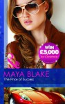 The Price Of Success - Maya Blake