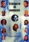 Strength in Numbers - Keith McNair