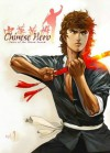 Chinese Hero Volume 1: Tales Of The Blood Sword (v. 1) - Ding Kin Lau, Wing Shing Ma