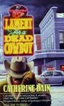 Lament for a Dead Cowboy - Catherine Dain