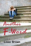 Another F-Word - Lissa Brown