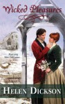 Wicked Pleasures (Harlequin Historical #873) - Helen Dickson