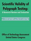 Scientific Validity Of Polygraph Testing: A Research Review And Evaluation - Office of Technology Assessment, United States Congress