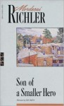 Son of a Smaller Hero - Mordecai Richler, Ray Smith