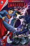 Smallville: Alien #10 - Bryan, Q Miller, Edgar Salazar