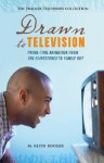 Drawn to Television: Prime-Time Animation from the Flintstones to Family Guy - M. Keith Booker