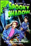 Mystery of the Spooky Shadow - Gloria Skurzynski, Alane Ferguson