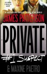 Private: #1 Suspect - James Patterson