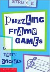 Puzzling Frame Games - Terry Stickels