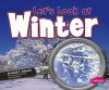 Let's Look at Winter - Sarah L. Schuette, Gail Saunders-Smith