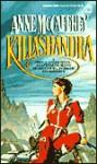 Killashandra - Anne McCaffrey