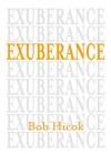 Exuberance - Bob Hicok