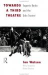 Towards a Third Theatre - Ian Watson