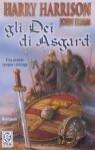 Gli Dei di Asgard - Harry Harrison, John Holm, Alessandro Zabini