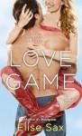Love Game - Elise Sax