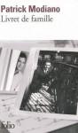 Livret de famille - Patrick Modiano