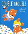 Double Trouble - Deborah Niland