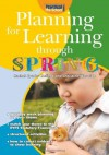 Planning for Learning Through Spring - Rachel Sparks Linfield, Cathy Hughes