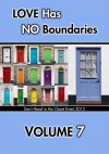 Love Has No Boundaries Anthology: Volume 7 - Belinda McBride, Elizabeth Lister, Lynn Lorenz, Jinjur Louis, Kate Lowell, Ali MacLagan, Sunne Manello, Alex Mar, Finn Marlowe, Angel Martinez, K. Mason, Anthony McDonald, Kelly McGrath, Jaye McKenna