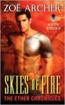 Skies of Fire - Zoe Archer