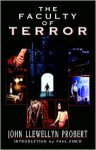 The Faculty of Terror - John Llewellyn Probert