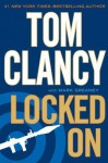 Locked On - Tom Clancy, Mark Greaney