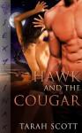 Hawk and the Cougar - Tarah Scott