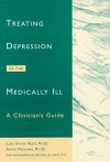 Treating Depression in the Medically Ill: A Clinician's Guide - Anita Maximin, Lori Stevic-Rust