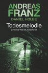 Todesmelodie - Andreas Franz, Daniel Holbe