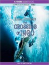 The Crossing of Ingo: Ingo Quartet, Book 4 (MP3 Book) - Helen Dunmore, Kate Sachs