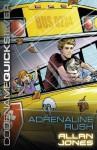 Codename Quicksilver 5: Adrenaline Rush - Allan Jones