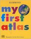 My First Atlas - Hammond World Atlas Corporation