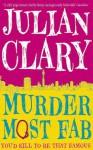 Murder Most Fab - Julian Clary