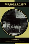 Beggars of Life - Jim Tully, Charles Willeford
